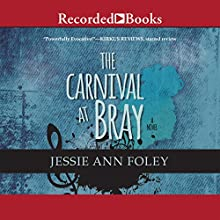 The Carnival at Bray (       UNABRIDGED) by Jessie Ann Foley Narrated by Erin Moon