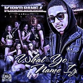 What yo name iz single download