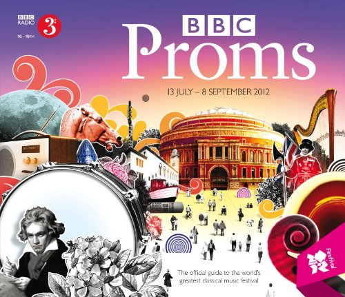 BBC Proms Guide 2012 (BBC Proms Guides)