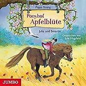 Julia und Smartie (Ponyhof Apfelblüte 6) | Pippa Young