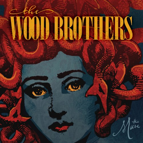 The Wood Brothers-Muse-2013-MTD Download
