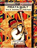 The Pinata Quilt: English-Spanish