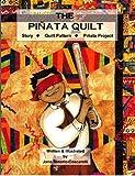 The Pinata Quilt: English-Spanish