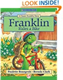 Franklin Rides a Bike (Classic Franklin Stories)