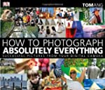 By Tom Ang - How to Photograph Absolu...