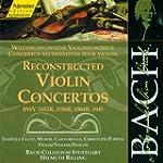 Bach : Concertos reconstitu�s pour vi...