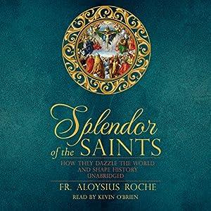 The Splendor of the Saints Audiobook