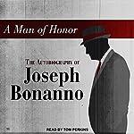 A Man of Honor: The Autobiography of Joseph Bonanno   Joseph Bonanno