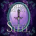 Dance of Steel: Steel and Fire Series, Book 3 Audiobook by Jordan Rivet Narrated by Caitlin Kelly