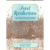 Fond Recollections: A Collection of Photographs and Writings About Lower Alloway Creek Township