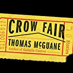 Crow Fair: Stories | Thomas McGuane