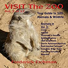 Visit the Zoo: Volume Two Audiobook by Frederick Fichman Narrated by Frederick Fichman