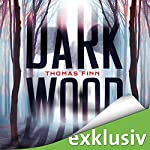 Dark Wood | Thomas Finn