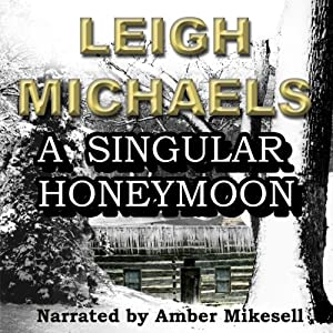 A Singular Honeymoon Audiobook