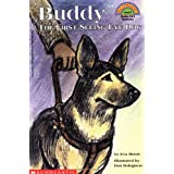 Buddy:  The First Seeing Eye Dog  (Hello Reader!, Level 4) ~ Eva Moore