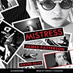 Mistress | James Patterson,David Ellis