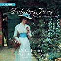 Perfecting Fiona: The School for Manners, Volume 2 Audiobook by M. C. Beaton Narrated by Anne Flosnik