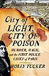City of Light, City of Poison: Murder...