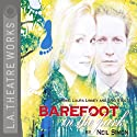 Barefoot in the Park (Dramatized)  by Neil Simon Narrated by Norman Aronovic, Laura Linney, full cast