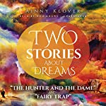 Two Stories About Dreams: