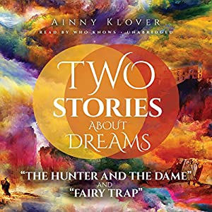 Two Stories About Dreams Audiobook