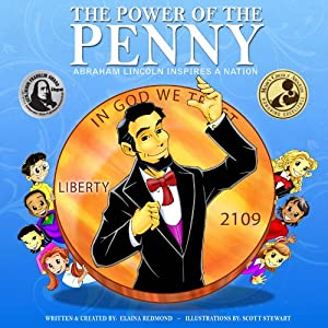 The Power Of The Penny: Abraham Lincoln Inspires a Nation Audiobook