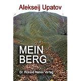 """Mein Bergvon """"Alekseij Upatov"""""""