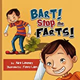 Children's book: Bart! Stop the Fart! The perfect bedtime story for kids! Short Funny story - Teaches values - picture books for kids - Early reader. Happy Children's books collection #2.