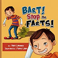 Children's Book: Bart! Stop The Fart! The Perfect Bedtime Story For Kids! Short Funny Story - Teaches Values - Picture Books For Kids - Early Reader. Happy Children's Books Collection #2. by Nirit Littaney ebook deal