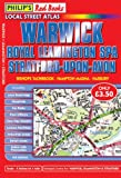 Philip's Red Books Warwick, Royal Leamington Spa and Stratford-upon-Avon (Philip's Local Street Atlases)