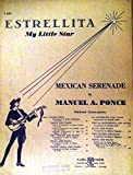 img - for Estrellita (My Little Star), Mexican Serenade (Voice and Piano, Low in D flat) book / textbook / text book