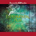 Experimental Film Audiobook by Gemma Files Narrated by Morgan Hallett