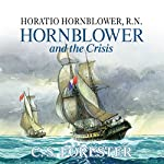 Hornblower and the Crisis | C. S. Forester