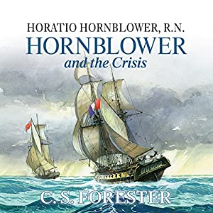 Hornblower and the Crisis Audiobook