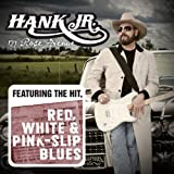 All My Rowdy Friends Are Co... - Hank Williams Jr