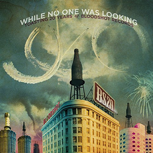 VA-While No One Was Looking Toasting 20 Years Of Bloodshot Records-Promo-2CD-FLAC-2014-BOCKSCAR Download