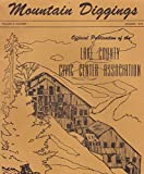 img - for MOUNTAIN DIGGINGS Vol. 4 No. 1, January 1974: Official Publication of the Lake Counto Civic Center Association book / textbook / text book