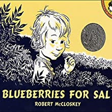 Blueberries for Sal Audiobook by Robert McCloskey