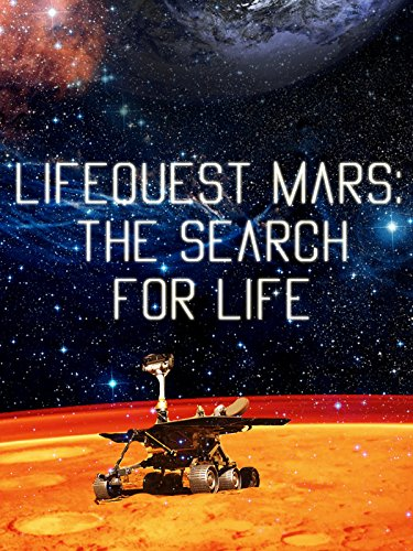 Lifequest Mars: The Search for Life
