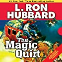 The Magic Quirt (       UNABRIDGED) by L. Ron Hubbard Narrated by R. F. Daley, Jim Meskimen