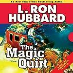 The Magic Quirt | L. Ron Hubbard