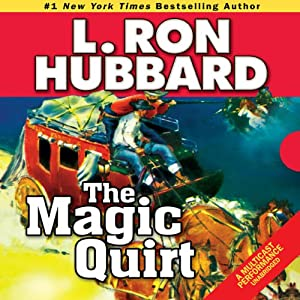The Magic Quirt | [L. Ron Hubbard]