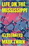 LIFE ON THE MISSISSIPPI (Brand New):...