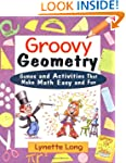 Groovy Geometry: Games and Activities...