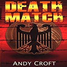 Death Match Audiobook by Andy Croft Narrated by Michael Goldstrom