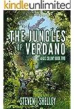 The Jungles of Verdano (Aegis Colony 2)