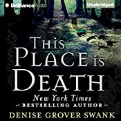 This Place Is Death: A Curse Keepers Secret, Book 1 | Denise Grover Swank