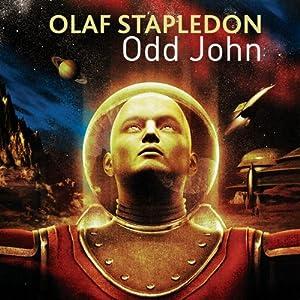 Odd John | [Olaf Stapledon]