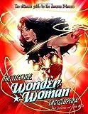 The Essential Wonder Woman Encyclopedia (0345501071) by Jimenez, Phil