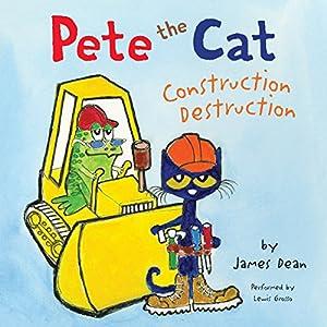 Pete the Cat: Construction Destruction Audiobook